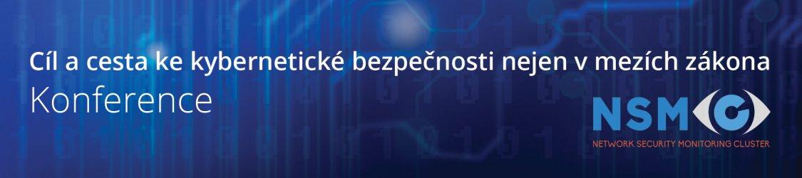 Konference Cíl a cesta ke kybernetické bezpečnosti nejen v mezích zákona